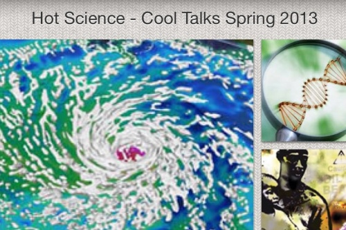 Hot_Science_Cool_Talks_Spring_2013