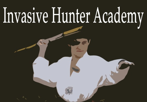 Join the Invasive Hunter Academy and be one of the few. The proud. The fighting naturalists!