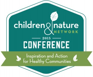 Children and Nature Network Conference 2015 (Image credit: Children and Nature Network)