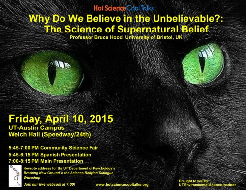 Why Do We Believe in the Unbelievable? (Image credit: UT Austin Environmental Science Institute)